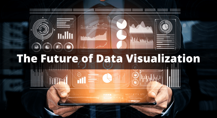 future of data visualization in 10 years